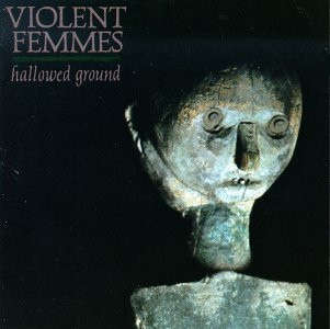 violent-femmes-hallowed